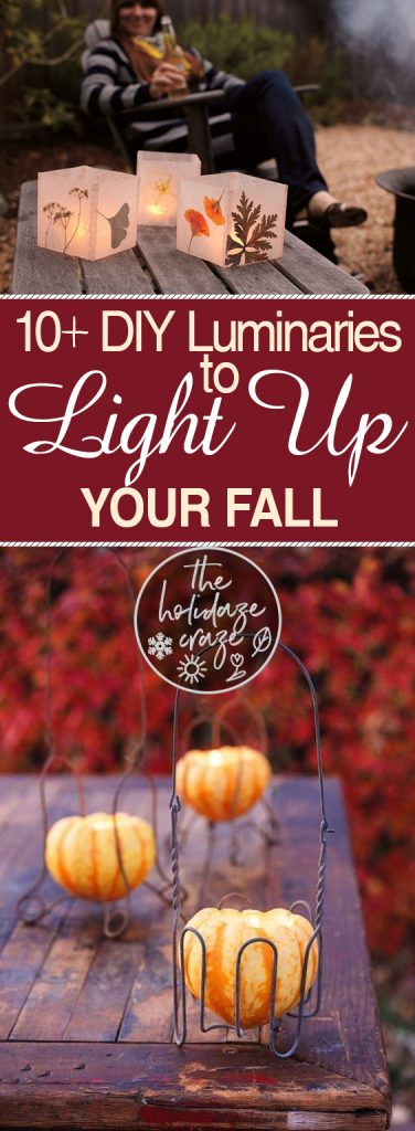 10+ DIY Luminaries to Light Up Your Fall| Fall Luminaries, DIY Fall Luminaries, Fall Home Decor, Fall Home Decor Hacks, Fall Home, DIY Home Decor, Fall Luminarie Projects, Fall Porch Decor, Fall Porch Decor Hacks, Popular Pin