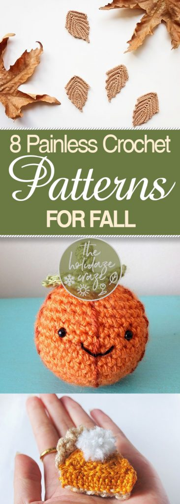 8 Painless Crochet Patterns for Fall| Crochet Crafts, Crochet Crafts for Fall, Fall Crafts, Easy Fall Crafts, Simple Fall Crafts, Easy Crochet Crafts #Crochet #CrochetPatterns #FallHomeDecor #Autumn