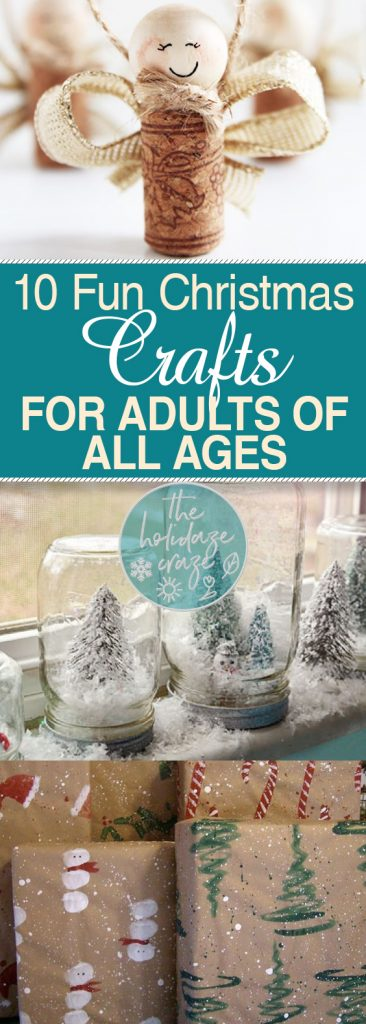 10 fun christmas crafts for adults of all ages for Fun crafts for all ages
