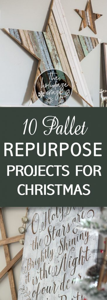 10 Pallet Repurpose Projects for Christmas| Pallet Projects, Pallet Projects for Christmas, Holiday Projects, Christmas Projects, DIY Christmas Projects, Holiday Pallet Projects, Popular Pin #PalletProjects #Christmas #ChristmasProjects #Pallets