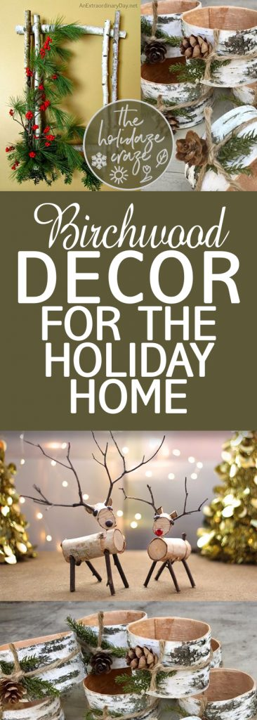 Birchwood Decor for the Holiday Home| Holiday Decor, Birchwood Holiday Decor, Christmas Decor, Christmas Decor DIYs, Decorating with Birchwood, Birchwood Crafts
