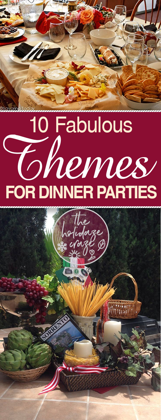 10 Fabulous Themes for Dinner Parties| Dinner Parties, Dinner Party Themes, Themed Dinner Parties, DIY Dinner Party, DIY Dinner Party Ideas, Throw A Dinner Party, How to Throw a Dinner Party, Easy Party Ideas, Party Theme Ideas, Themed Parties, Themed Party Ideas