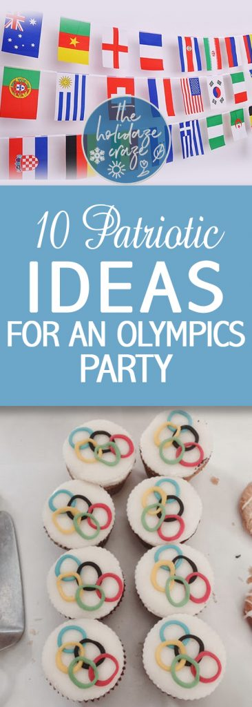 10 Patriotic Ideas for an Olympics Party| Olympic Party, Olympic Party Ideas, Party Ideas, DIY Olympic Party, Party Ideas, Themed Party Ideas #Olympics #PartyIdeas