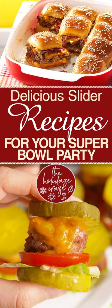 Delicious Slider Recipes for Your Super Bowl Party| Slider Recipes, Recipes, Super Bowl Recipes, Easy Super Bowl Recipes, Easy Slider Recipes, Delicious Recipes for the Super Bowl #SuperBowl #Recipes