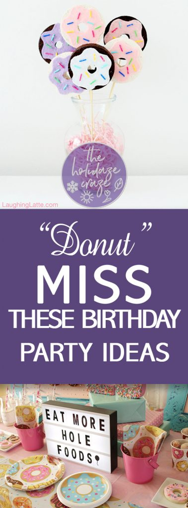 """Donut"" Miss These Birthday Party Ideas