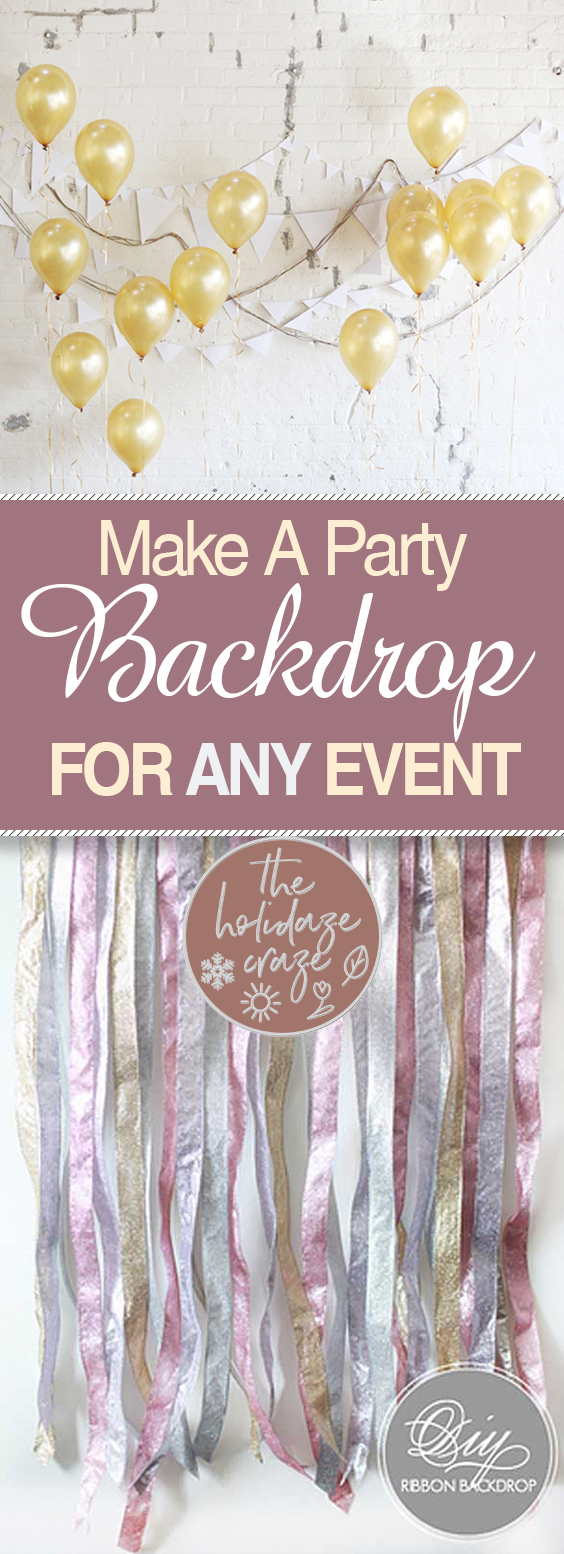 Make A Party Backdrop for ANY Event| Party Backdrops, DIY Party Backdrop, Party Ideas, DIY Party Decor, Customizable Party Decor, Party Decor for Any Event, DIY Party Backdrops, Party Backdrops for Any Event, Party Hacks, Easy Party Backdrop Ideas, Popular Pin #PartyDecor #PartyBackdrops #PartyBackdropsforAnyEvent