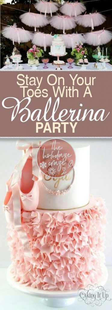 Stay On Your Toes With A Ballerina Party| Ballerina, Ballerina Birthday Party, Birthday Party, Birthday Party Ideas, Themed Birthday Party Ideas, Themed Party, Themed Birthday Party, DIY Themed Birthday Party, Ballerina Party #BirthdayParty #ThemedParty #PartyIdeas