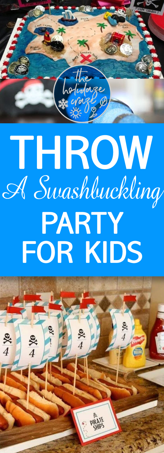Throw A Swashbuckling Party for Kids| Pirate Party, Pirate Party for Kids, Parties for Kids, Party Ideas for Kids, Kid Stuff, Pirate Party DIYs, Themed Party, Themed Party Ideas #PirateParty #PartyThemes #PartyDIYs