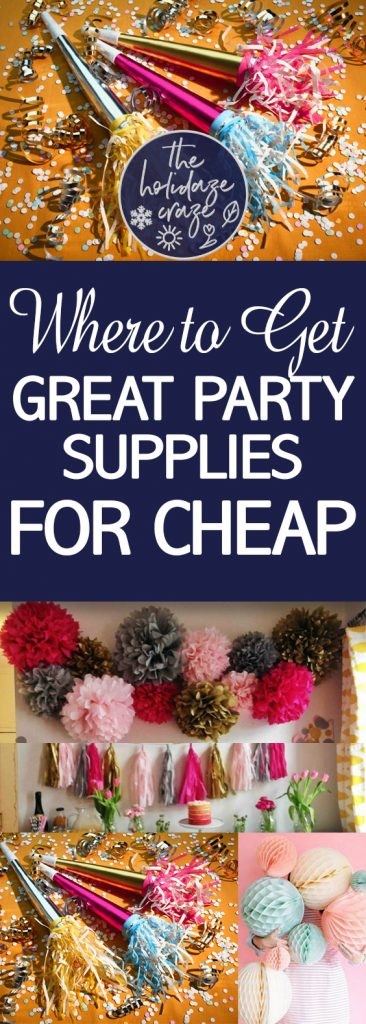 Where to Get Great Party Supplies for Cheap| Party Supplies, Where to Find Cheap Party Supplies, DIY Party, DIY Party Supplies, Cheap Party Ideas, Inexpensive Party Planning Ideas #PartySupplies #CheapPartyIdeas
