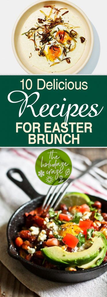 10 Delicious Recipes for Easter Brunch| Easter Brunch, Easter Brunch Ideas, Easter Brunch Menu, Holiday Brunch Ideas, Holiday Brunch Recipes, Easter Recipes Ideas, Easter Recipes, Easter Recipes Easy #EasterBrunch #EasterBrunchIdeas #EasterBrunchMenu