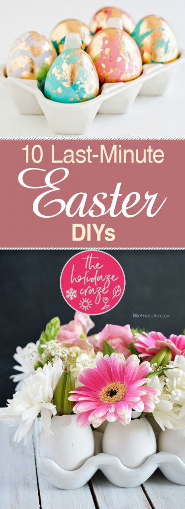 10 Last-Minute Easter DIYs| Easter Ideas, Easter Decorations, Easter Crafts, Holiday Crafts, DIY Holiday Crafts, Easy Holiday Crafts, Easter Crafts DIY, Easter Crafts for Kids, Holiday Home Decor #EasterIdeas #EasterCrafts #EasterDecorations