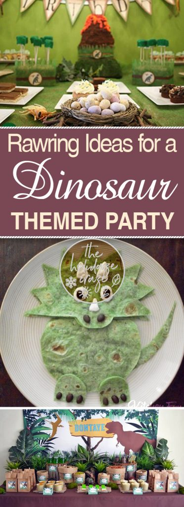 """Rawring"" Ideas for a Dinosaur Themed Party