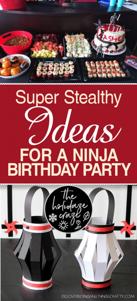 Super Stealthy Ideas for a Ninja Birthday Party| Ninja, Ninja Party, Ninja Party Ideas, Birthday Party, Birthday Party Ideas, Easy Birthday Party Ideas, Birthday Party Ideas for Boys, Boy Birthday, Parties for Girls #NinjaParty #BirthdayParty #Party