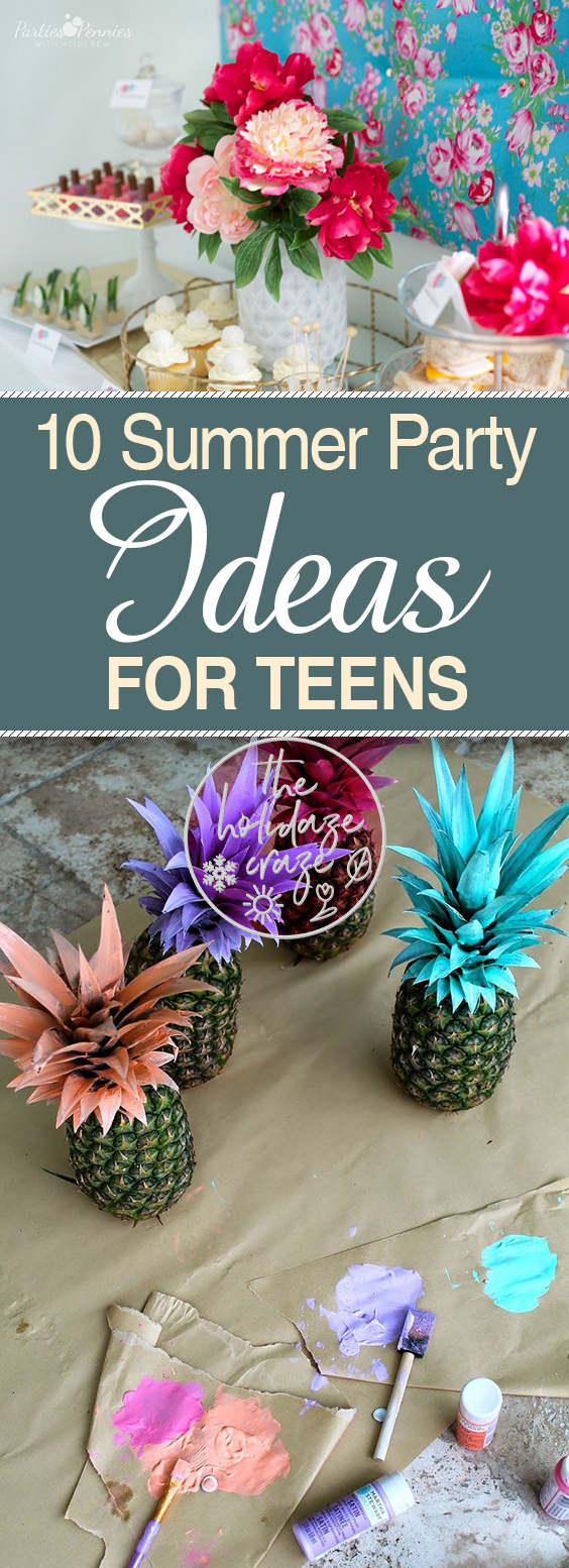 10 Summer Party Ideas for Teens| Summer Party, Summer Party Ideas, Summer Party Ideas for Teens, Summer Party, Party Ideas, DIY Party Ideas