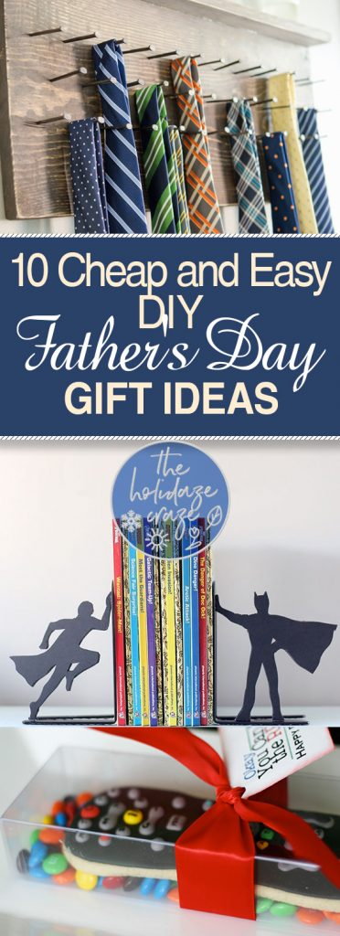 10 Cheap And Easy Diy Fathers Day Gift Ideas Diy Fathers Day Gift Ideas
