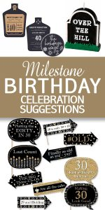 Milestone Birthday | Milestone Birthday Celebrations | Milestone Birthday Celebration Ideas | Milestone Birthday Party | Milestone Birthday Party Ideas | Birthday Celebration