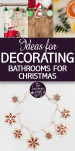 Bathrooms | Holiday Decorating | Ideas for Decorating Bathrooms for Christmas | Christmas Bathrooms | Christmas Bathroom Decor | Christmas Decorations | Bathrooms for the Holidays