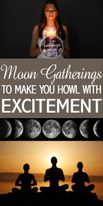 Moon Gatherings | Moon Gathering Ideas | Ideas for Moon Gatherings | Moon Gathering Celebration | Moon Gathering Celebration Ideas | Moon Gathering Celebration Tips and Tricks