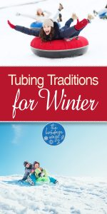 Tubing Traditions | Tubing Tradition Ideas | Christmas Traditions | Winter Traditions | Winter Tradition Ideas