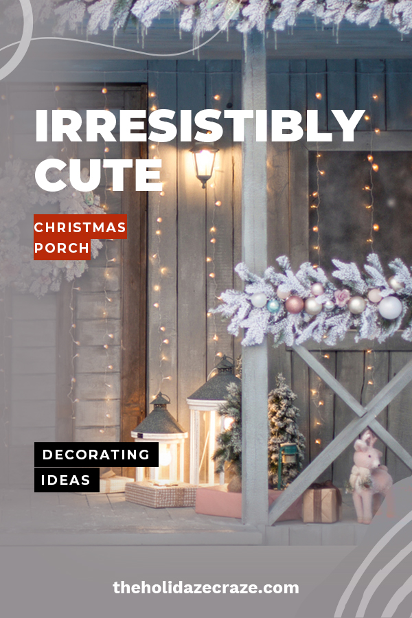 A home doesn't feel very festive if the porch isn't decorated, right? So, don't be left out in the cold this Christmas. We have some fun and easy Christmas porch decorating ideas that are irresistibly cute. Make you porch say welcome with these ideas that really celebrate the season. #christmasporchdecoratingideas #christmasporchdecor