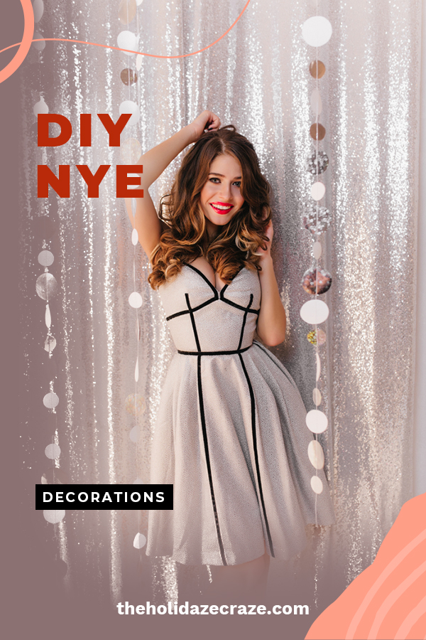 Are you hosting a New Year's Eve party and want your house to look decked out for the evening? You don't have to spend a fortune to accomplish that with these DIY NYE decorations. Make your place look festive and appropriate to say goodbye to one year, and to welcome the new year. Easy to make and instructions that are simple. You can't go wrong with these unless you don't read on. #diynyedecorations #DIYholidaydecor