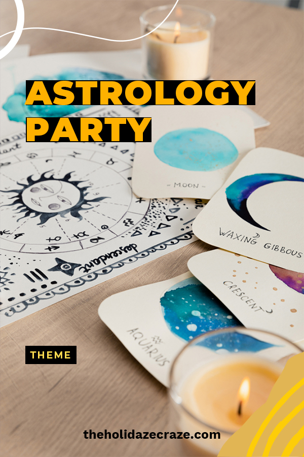 If you want to have a hip party, it really needs an astrology theme. The Holidaze Craze has just the ideas you need to make your party a success. We have ideas for games, food, decorations and more. Keep reading for more awesome ideas. #astrologythemedparties #themedpartyideas #partyplanning